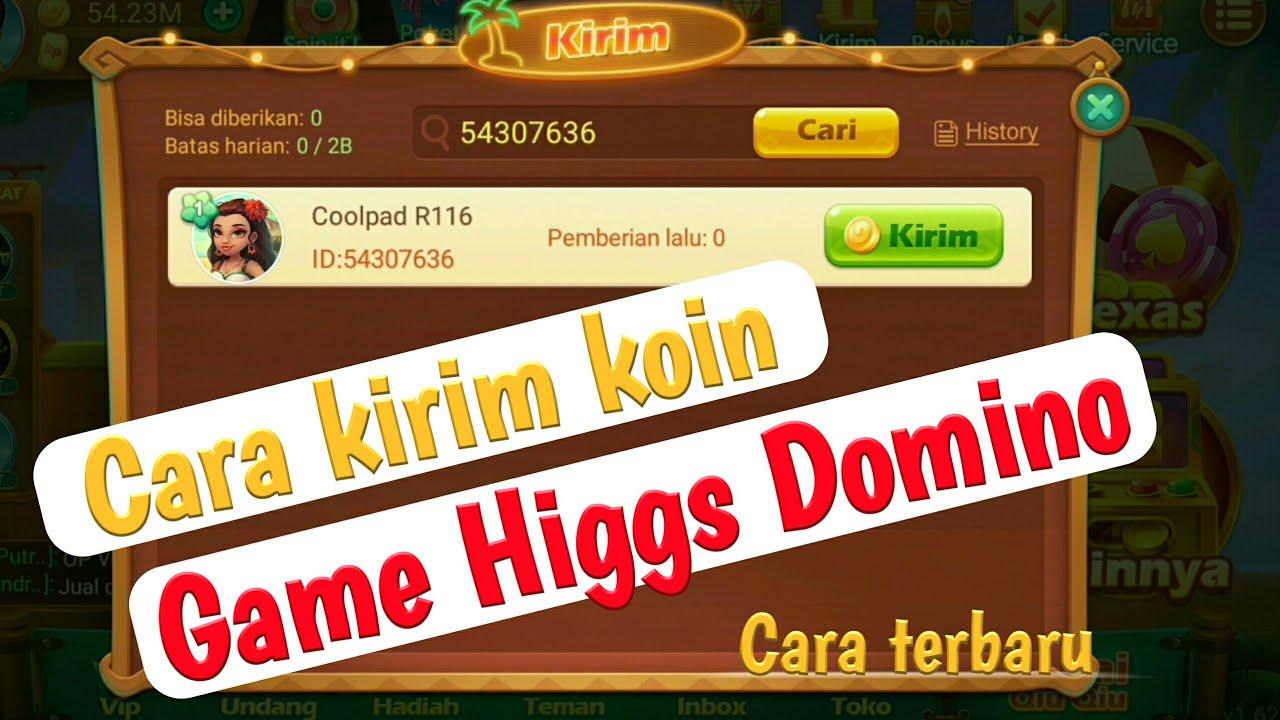 Cara Kirim Chip Game Higgs Domino Cara Terbaru Kirim Koin Higgs Domino Youtube