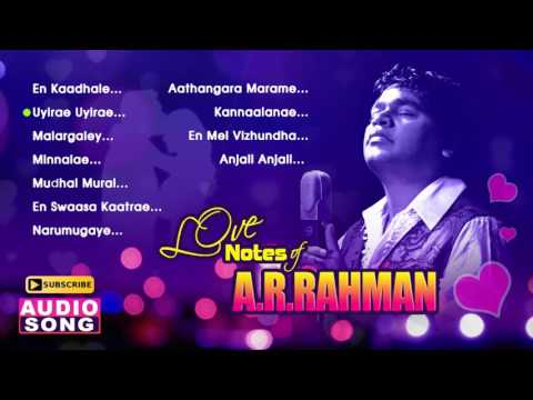 AR Rahman Love Songs | Tamil Movie Songs | Love Notes of AR Rahman | Audio Jukebox | Music Master
