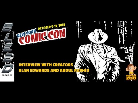 Interview with Creators Alan Edwards & Abdul Rashid of Bleed 2039 at New York Comic Con 2014