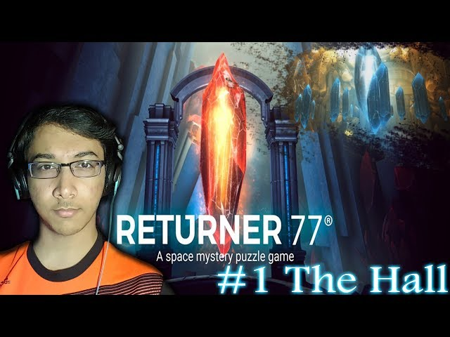 Returner 77 - The Hall | A Space Mystery Puzzle Game