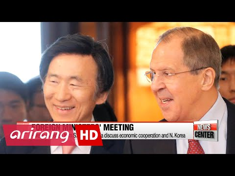 Foreign ministers from S. Korea, Russia discuss economic cooperation and N. Korea