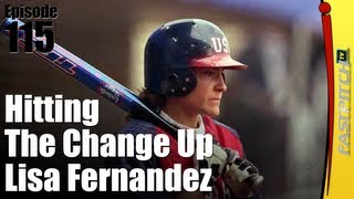 Hitting The Change Up - Lisa Fernandez
