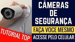 Câmeras de Segurança Barato e Instale você mesmo, Acesse via Celular, Tutorial Completo