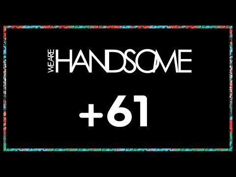 +61 & We Are Handsome - Sydney Fashion Week In 360.