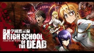 Repeat youtube video Highschool Of The Dead Music Video Tribute -