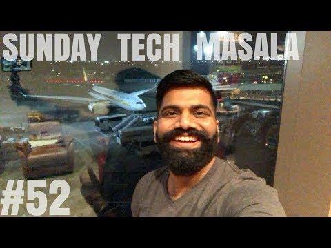 #52 Sunday Tech Masala - Live from Mumbai Airport