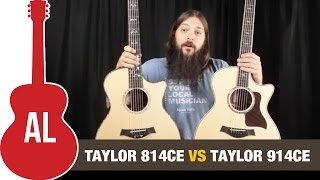Taylor 814ce VS 914ce - Is the 914 really better?