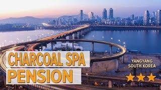 Charcoal Spa Pension hotel rev…