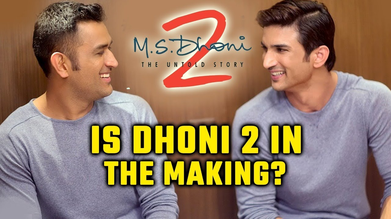 Is M.S Dhoni 2 - The Untold Story In The Making? | Sushant Singh Rajput