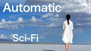 Automatic  Sci-Fi short story.