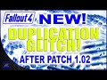 Fallout 4 - New Duplication Glitch | Exploit | PATCHED!
