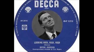 Bryan Johnson - Looking High, High, High (1960)
