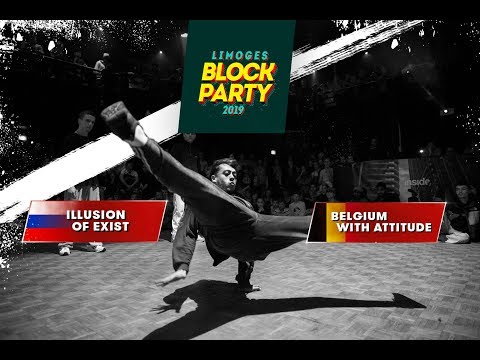 ▰ INTERNATIONAL BATTLE BLOCK PARTY ▰ 1/2 FINAL - ILLUSION OF EXIST Vs BELGIUM WITH ATTITUDE