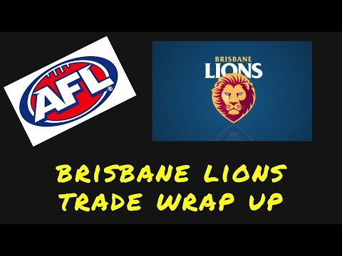 2017 AFL Trade wrap - Brisbane Lions