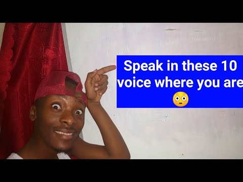 Download Speak in these 10 voice where you are 😳😳