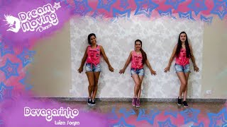 Baixar Devagarinho - Luíza Sonza - Coreografia | Jéssica Maria Arroyo