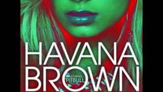 Havana Brown Ft. Pitbull - We Run The Night (Alternative Version) 2012