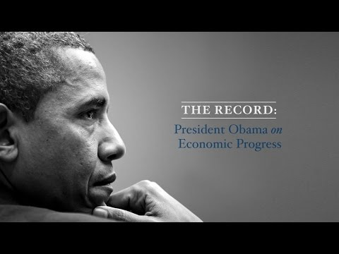 Thumbnail: The Record: President Obama on 8 Years of Economic Progress