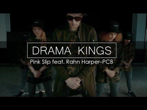 Drama Kings | Pink Slip feat. Rahn Harper–PCB | Mark Kuklin Choreography