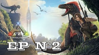 Gameplay - FR - ARK Survival Evolved par Néo 2.0 - Episode 2