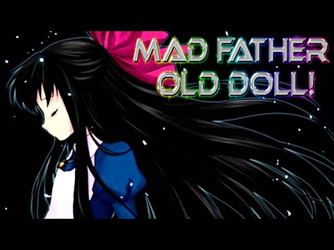 Mad Father~[Old Doll]~30 mint song