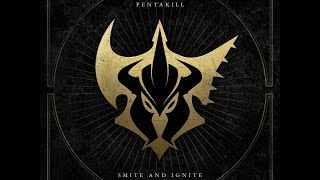 PENTAKILL - SMITE AND IGNITE [FULL ALBUM] thumbnail