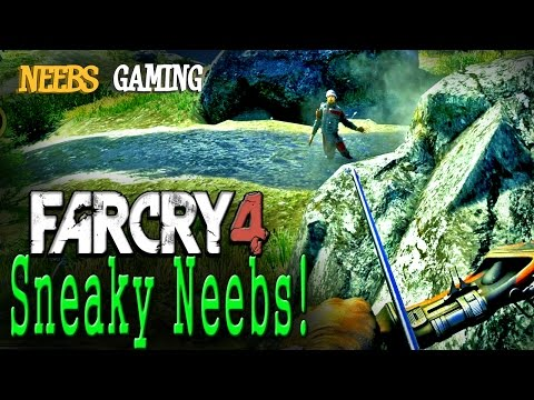 FARCRY 4: Sneaky Neebs! |