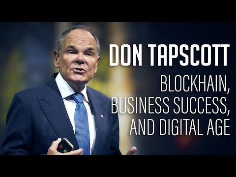 Don Tapscott – Principles For Business Success in the Digital Age (FULL SPEECH)