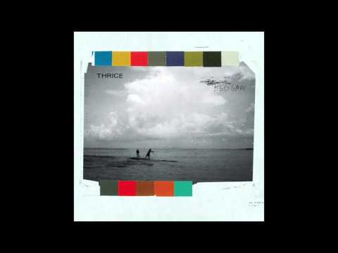Thrice - Wood and Wire [Audio]