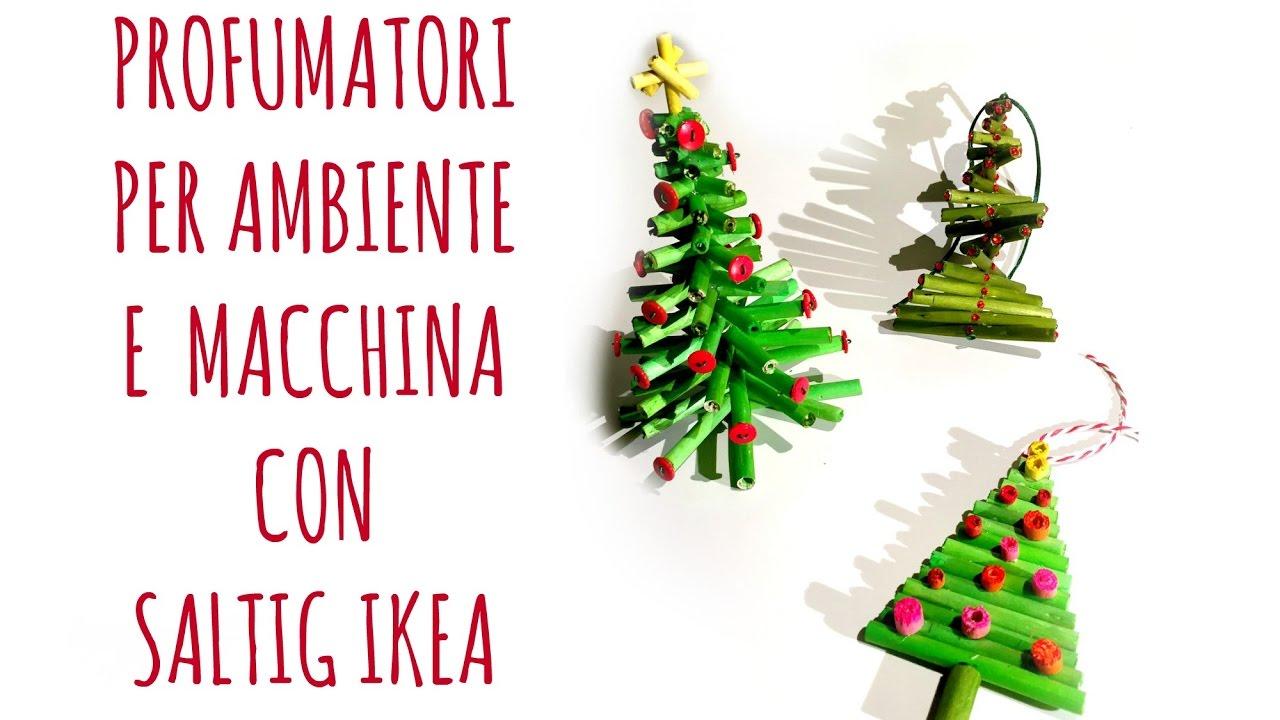 Segnaposto Natalizi Ikea.Mi E Venuta Un Ikea Con Saltig Profumatori Di Natale Per Ambiente E Macchina Riciclo Arte Per Te