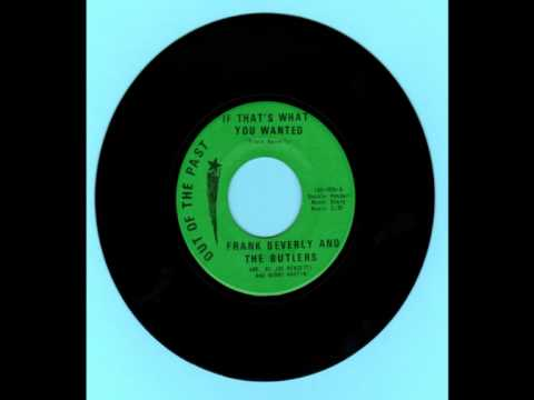IF THATS WHAT YOU WANTED --FRANKIE BEVERLY AND THE BUTLERS-- northern soul