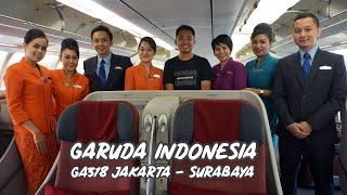 Maskapai TERBAIK di Indonesia, Crew TERBAIK di DUNIA. Trip By Garuda Indonesia GA 318 ke Surabaya