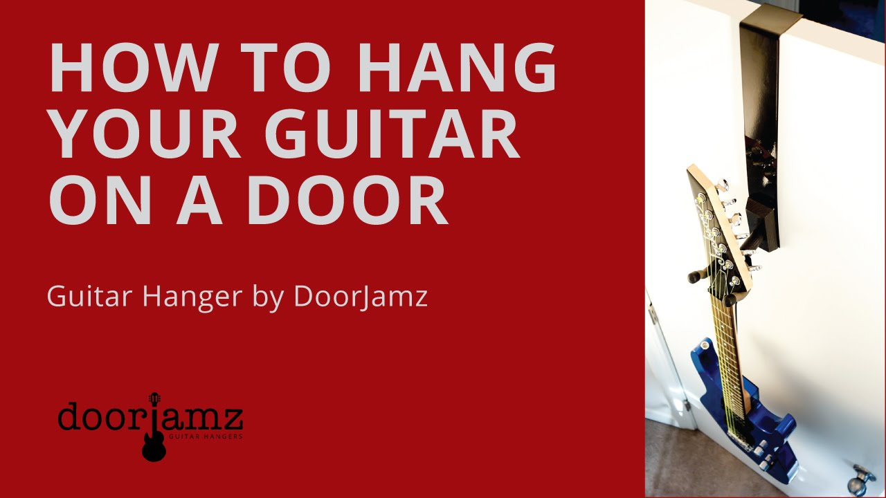 How To Hang A Guitar - Guitar Hanger - Over-the-Door - By DoorJamz