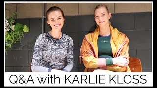 Q&A with KARLIE KLOSS | health, fitness, life!