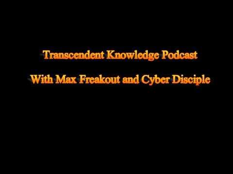 Transcendent Knowledge Podcast Episode 3