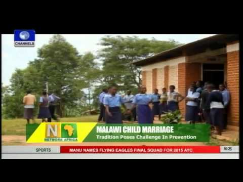 Network Africa: Child Marriage Tradition In Malawi Poses Challenges Pt 2