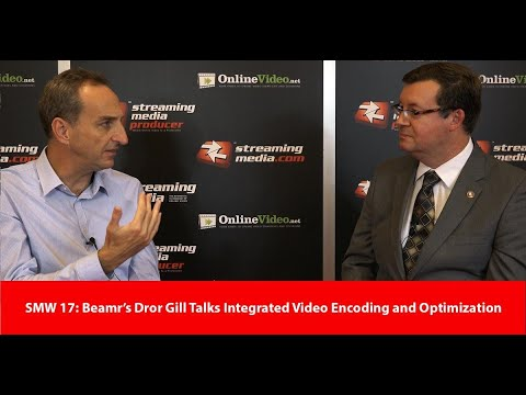 SMW 17  Beamr s Dror Gill Talks Integrated Video Encoding and Optimization fd95267ed5