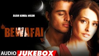 'bewafai' Album Full Audio Songs Jukebox Agam Kumar Nigam Sad Songs