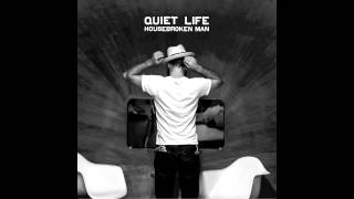 Quiet Life - Waiting Around To Die (featuring Jim James)
