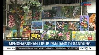 Menikmati Bandung di Libur Panjang