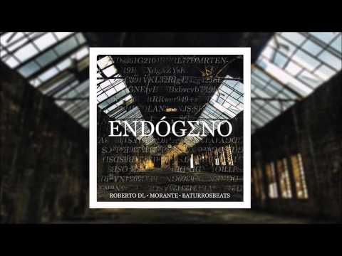 Endógeno - Roberto DL & Morante (Baturrosbeats prod.) [Álbum completo]