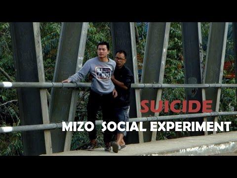 Positive ka nia.!(SUICIDE) -MIZO SOCIAL EXPERIMENT | IN-HOUSE |
