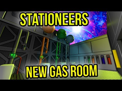Stationeers | Expanded Gas Room | Episode 23
