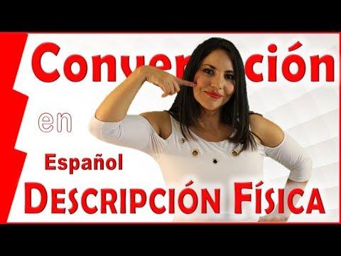 2.-practica-español:-la-descripción-física-(learn-spanish)