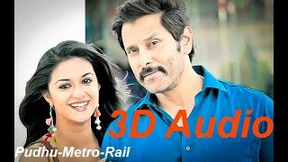 Saamy² Pudhu Metro Rail (3D Audio)