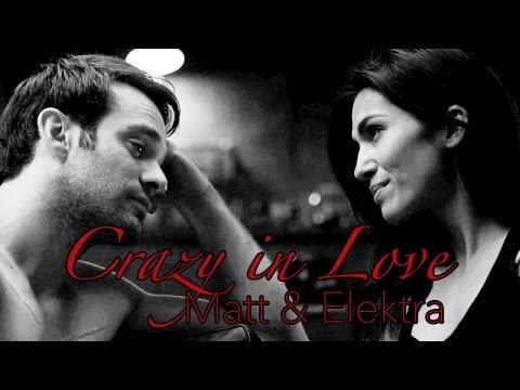 Matt & Elektra | Crazy in Love