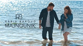 Rabih Baroud - Majnounik (Official Music Video) | ربيع بارود - مجنونك