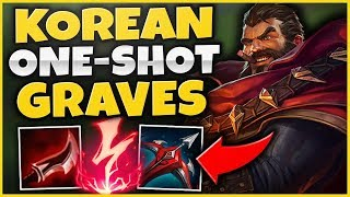 THIS NEW KOREAN 1 SHOT GRAVES BUILD IS CRAZY! ULTIMATE RANKED CARRY! - League of Legends