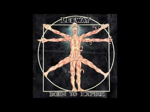 Leeway - Born To Expire (1988) FULL ALBUM