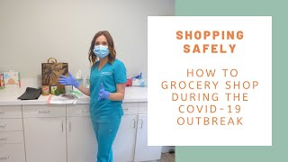 How to Safely Grocery Shop During COVID-19 Outbreak